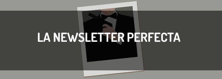 Los secretos de la newsletter perfecta, desvelados ~ Infografía