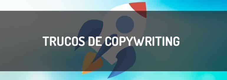 Trucos de copywriting que convierten (sin magia)