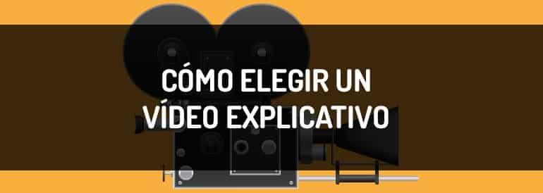 Cómo elegir un vídeo explicativo ~ Infografía
