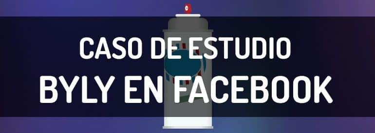 Caso de estudio de la presencia de la marca de desodorante Byly en Facebook.