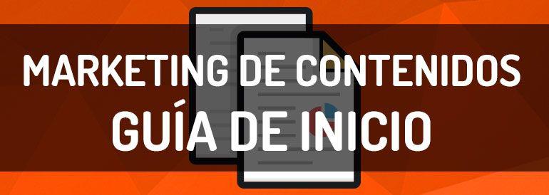 Guía de inicio de marketing de contenidos para recién llegados.