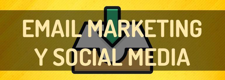 3 formas de integrar email marketing y social media