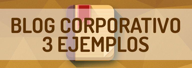 Cómo un blog corporativo puede ayudar a tu Pymes a destacar en internet.