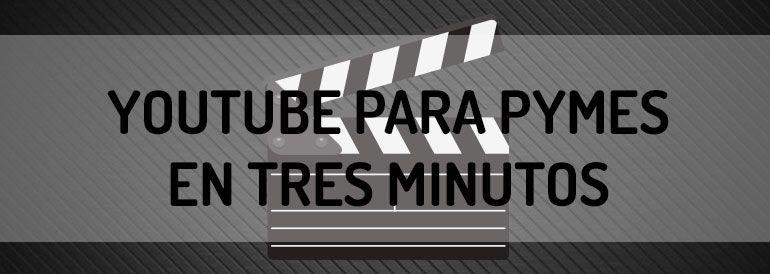 Aprende lo necesario para empezar a manejar tu canal de YouTube para Pymes.