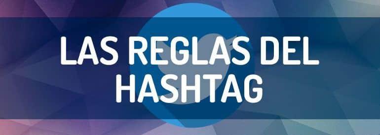 Las reglas del Hashtag: 3 casos de estudio