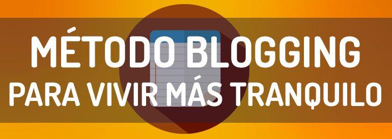 Conclusiones Método Blogging para vivir más tranquilo >> Aciertos y fallos