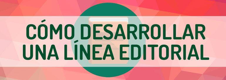 Cómo crear una línea editorial