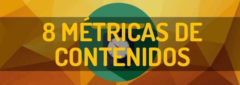 Las 8 métricas en marketing de contenidos que debes conocer para optimizar una estrategia de contenidos.