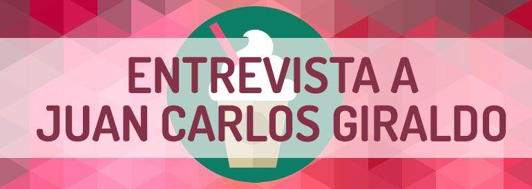 Entrevista sobre marketing de contenidos con Juan Carlos Giraldo.