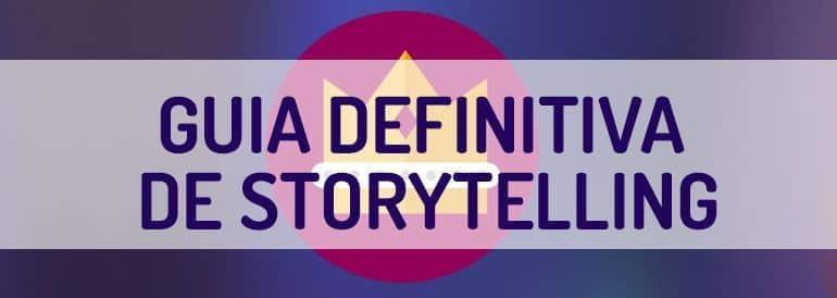 Guía de storytelling para pymes, qué es y qué no es.