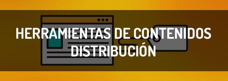 Qué herramientas de difusión de contenidos debes utilizar en cada caso.