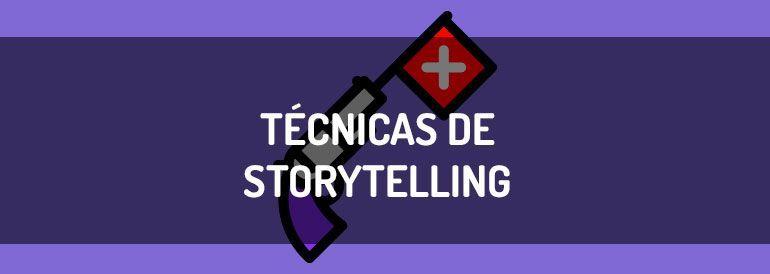 5 técnicas de storytelling que mejoran el rendimiento de tu negocio