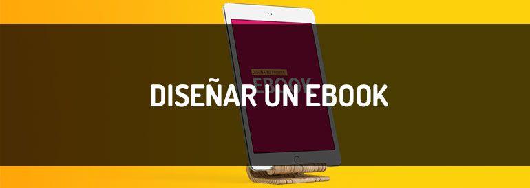 Cómo diseñar un ebook paso a paso ~ Infografía