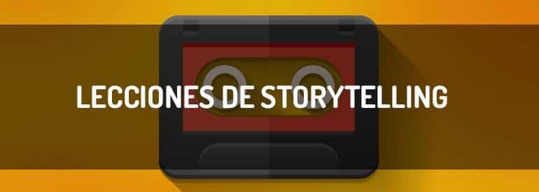 Aprende qué lecciones de storytelling sirven para tu empresa.