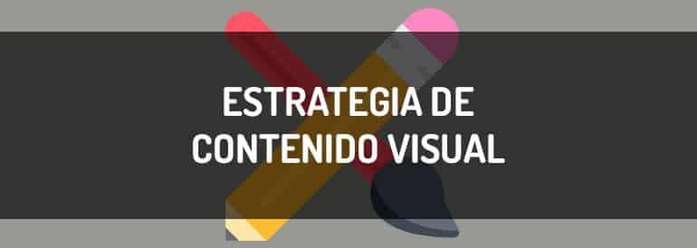 Cómo diseñar una estrategia de contenido visual desde cero.