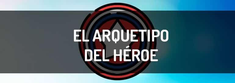 El arquetipo del Héroe, ¡déjame que te rescate!
