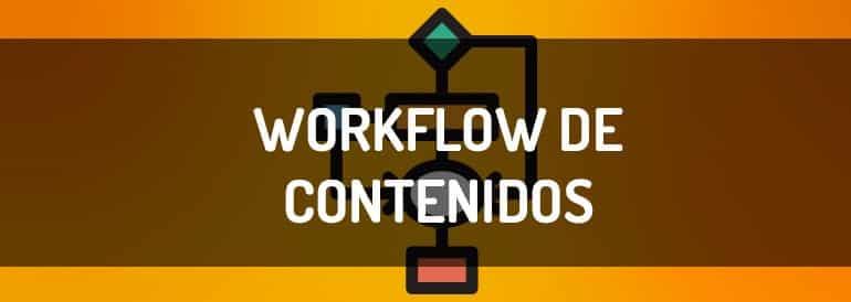 Workflow de creación de contenidos digitales, consejos