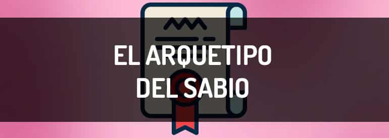 El arquetipo del Sabio, las marcas que se basan en el para crear su storytelling.