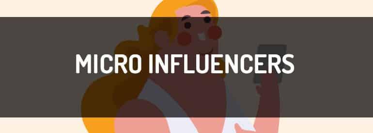 Ejemplos de micro influencers, todo lo que necesitas saber sobre ellos
