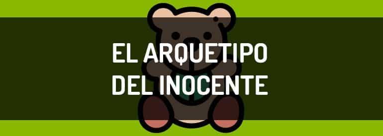 El arquetipo del Inocente, todo va a salir bien