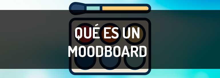 Como crear un moodboard, cuándo se utiliza y qué es