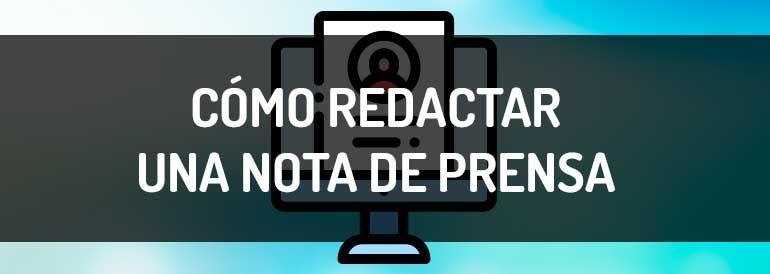 Nota De Prensa Cómo Redactar Y Ejemplo Gratis Para Descargar