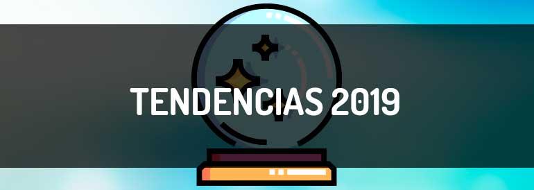 Tendencias de contenidos 2019: sofisticación, audiencias y ROI