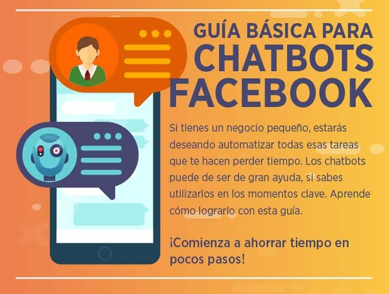 Sigue esta guía para chatbots de Facebook