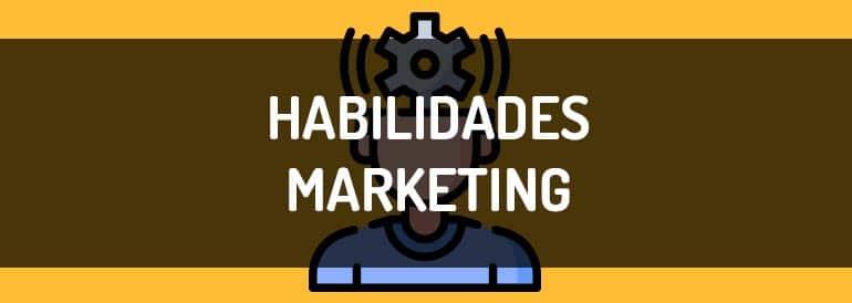 Habilidades de marketing digital que necesitas