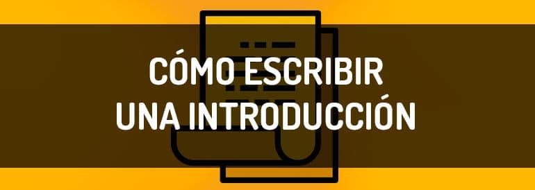Cómo escribir una buena introducción, consejos